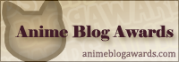 The Anime Blog Awards!